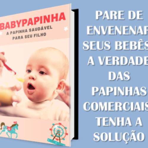Papinhas Babypapinha – Papinhas saudáveis para seu filho emagrecer, milionário, rico, bitcoins, moedas, sair da crise, violão, música Abaíra